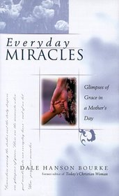 Everyday Miracles: Unexpected Blessings in a Mother's Day
