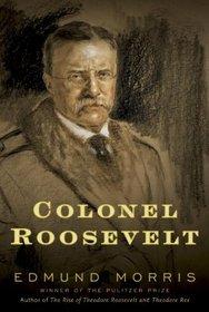 Colonel Roosevelt (Audio CD) (Unabridged)