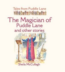 The Magician of Puddle Lane and Other Stories (Tales from Puddle Lane) (Tales from Puddle Lane)