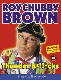 Thunder B*!!*cks (HarperCollins Audio Comedy)