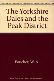 The Yorkshire Dales and the Peak District