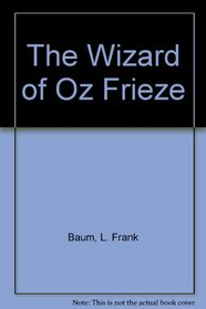 The Wizard of Oz Frieze