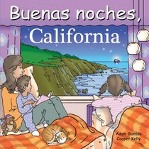 Buenas noches California (Good Night Our World series) (Spanish Edition)