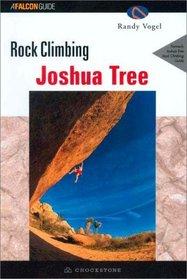 Rock Climbing Joshua Tree, 2nd (Regional Rock Climbing Series)