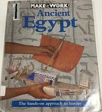 Ancient Egypt (Make-It-Work! History)