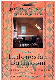 The Indonesian Bathroom (The Paintability Series - The Patterns of the World Collection)