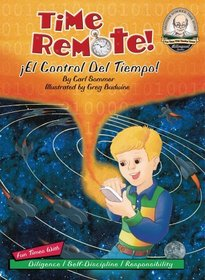 Time Remote / �El Control Del Tiempo! (Another Sommer-Time Story Bilingual)