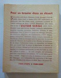 Pour un brasier dans un desert: Resistance, messages, mains, destins (Type-type) (French Edition)