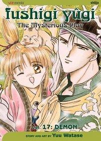 Fushigi Yugi: Demon (The Mysterious Play, Vol 17)