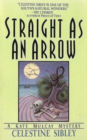 Straight As an Arrow (Kate Mulcay, Bk 2)