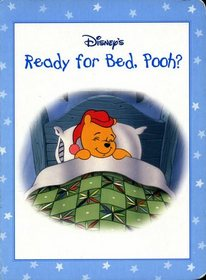 Ready for Bed, Pooh? (Winnie the Pooh's Sweet Dreams)
