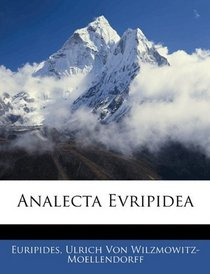 Analecta Evripidea (Latin Edition)
