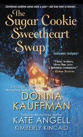 The Sugar Cookie Sweetheart Swap: Where There's Smoke... / The Gingerbread Man / Sugar and Spice