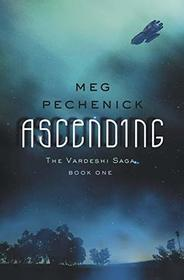 Ascending (The Vardeshi Saga)