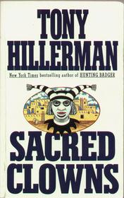 Sacred Clowns (Joe Leaphorn / Jim Chee Bk 5)