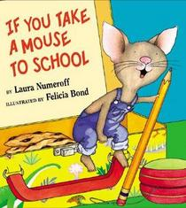 If You Take a Mouse to School (If You...)