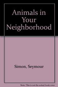 Animals in Your Neighborhood