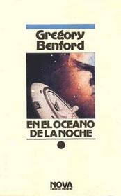 En El Oceano de La Noche (In the Ocean of the Night) (Galactic Center, Bk 1) (Spanish)
