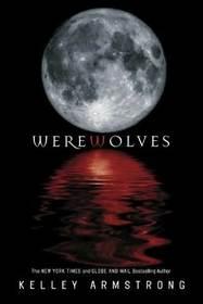 Werewolves: Bitten / Stolen / Beginnings