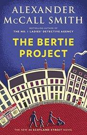 The Bertie Project (44 Scotland Street, Bk 11)