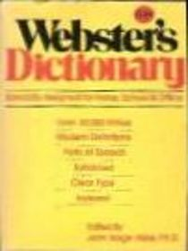 Webster's Dictionary: Specially Designed for Home, School, & Office
