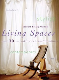 Living Spaces : Over 30 Instant Room Transformations