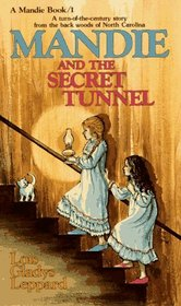Mandie and the Secret Tunnel (Mandie, Bk 1)