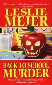 Back to School Murder (Lucy Stone, Bk 4)