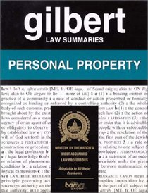 Gilbert Law Summaries: Personal Property