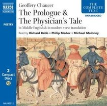 The General Prologue & The Physician's Tale: In Middle English & In Modern Verse Translation (Naxos Audio)