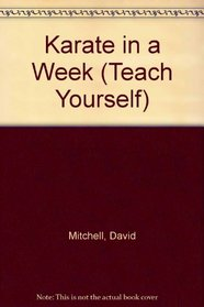 Karate in a Week (Teach Yourself)