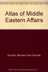 Atlas of Middle Eastern Affairs
