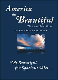 America the Beautiful: The Complete Verses