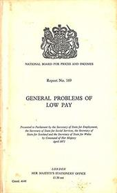 General problems of low pay (Report no.169)