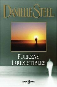 Fuerzas irresistibles/Irresistible forces