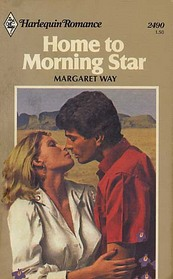 Home to Morning Star (Harlequin Romance, No 2490)