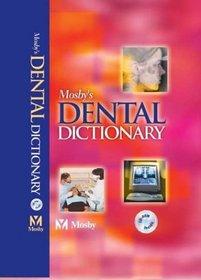 Mosby's Dental Dictionary (Mosby's Dental Dictionary)