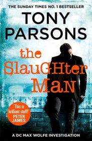 The Slaughter Man: (DC Max Wolfe) [Paperback] Parsons, Tony