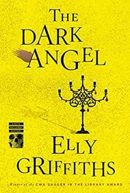The Dark Angel (Ruth Galloway Mysteries)