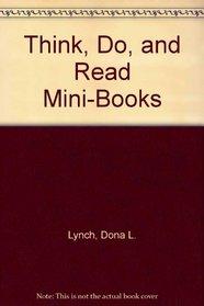 Think, Do, and Read Mini-Books