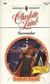 Surrender (Barbary Wharf, Bk 6) (Harlequin Presents, No 1540)