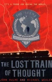 The Lost Train of Thought (Seems Trilogy)