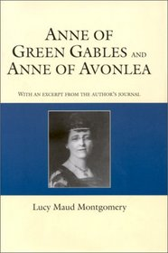 Anne of Green Gables and Anne of Avonlea (Giant Courage Classics)
