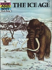 Ice Age (How & Why)