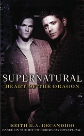Heart of the Dragon (Supernatural, Bk 4)