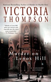 Murder on Lenox Hill (Gaslight, Bk 7)