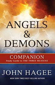 Angels and Demons: A Companion to the Three Heavens