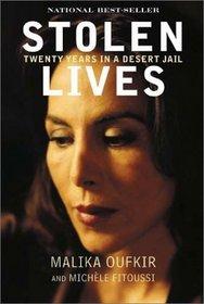 Stolen Lives : Twenty Years in a Desert Jail