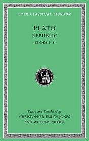 Republic, Volume I: Books 1-5 (Loeb Classical Library)