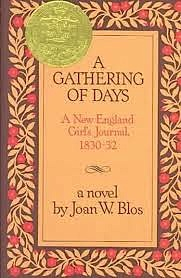 A Gathering of Days A New England Girl's Journal, 1830-32
